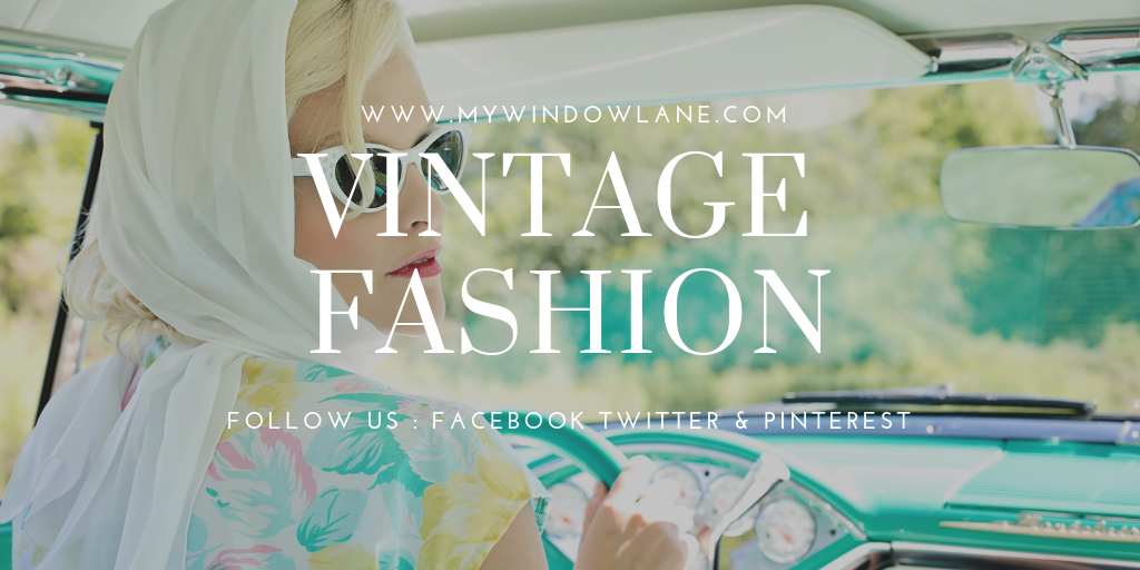 Vintage Fashion – A Tradition of the Fashion Industry