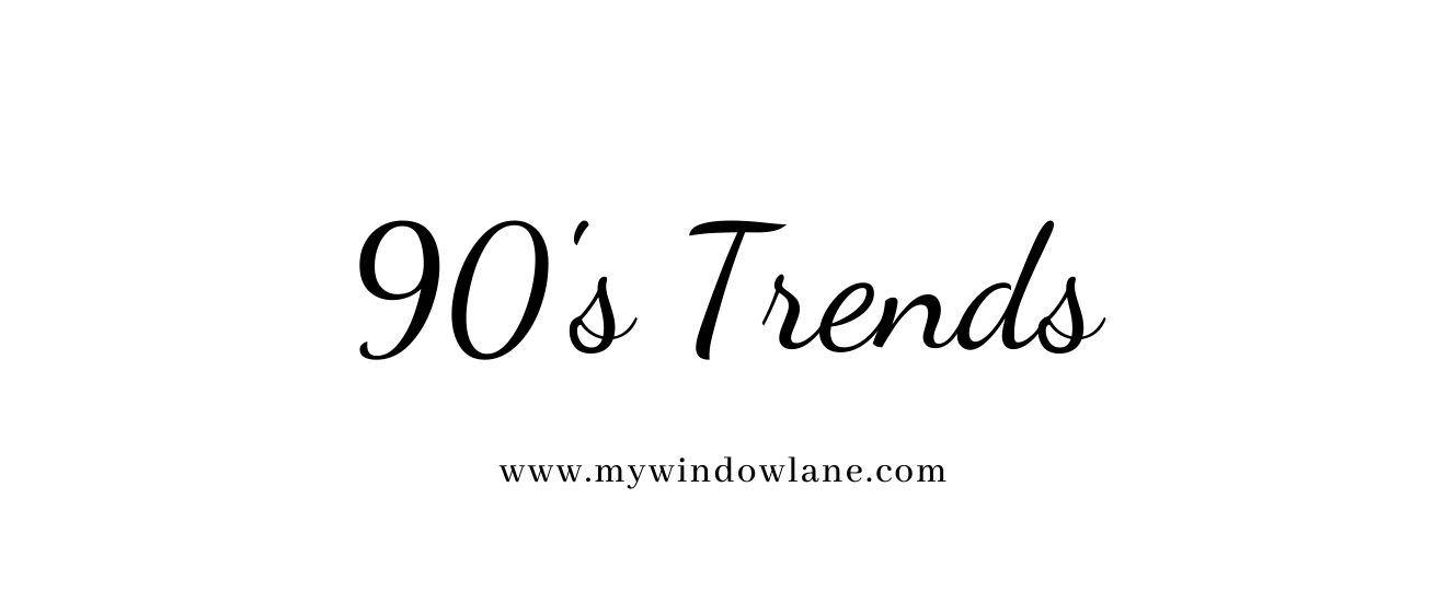 What Was 'Wrong' with '90s Fashion Trends? – A Must Read!